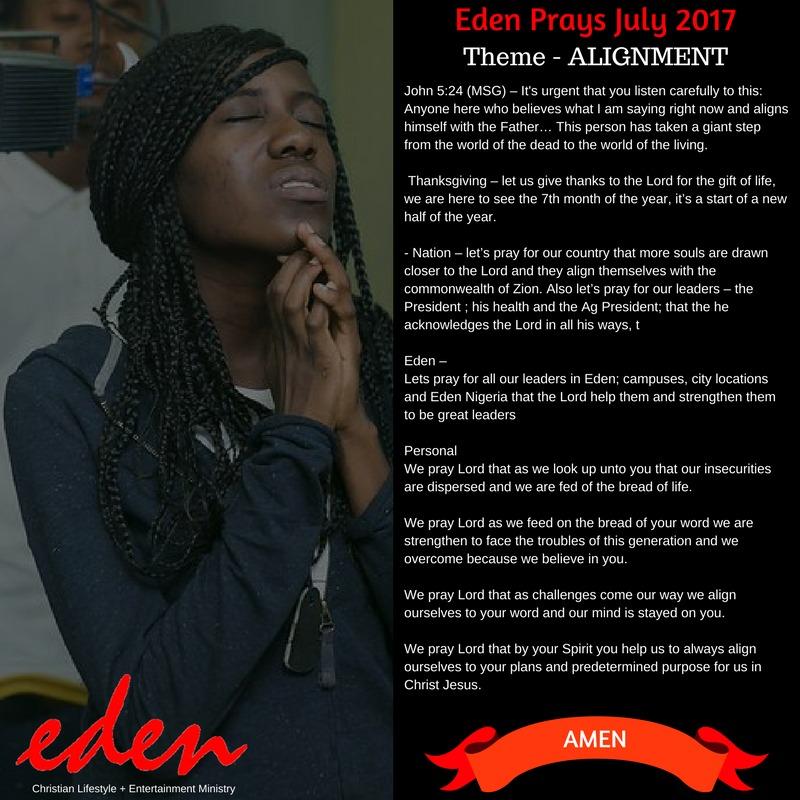 Eden Prays July 2017 - ALIGNMENT